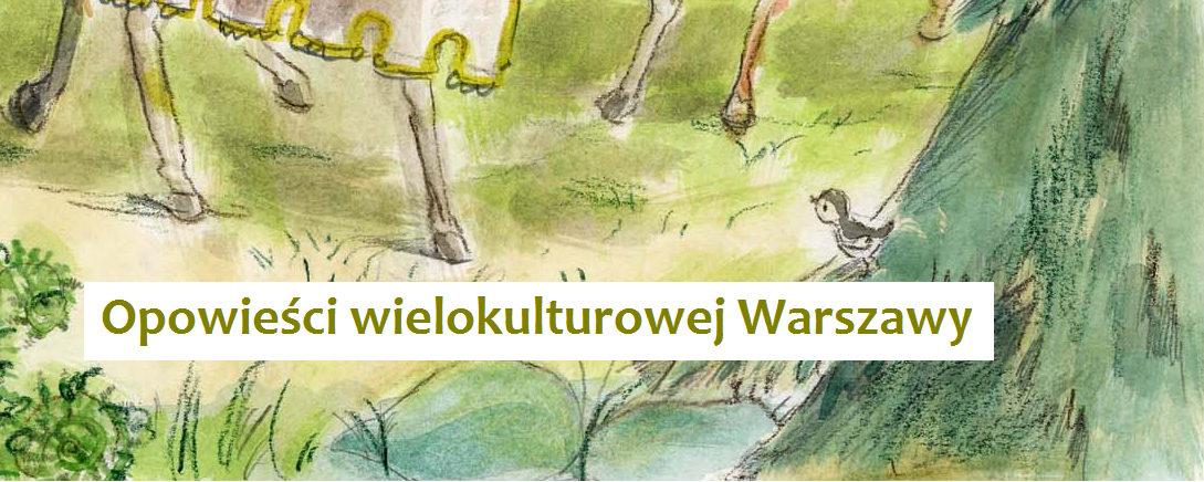 Opowieści wielokulturowej Warszawy