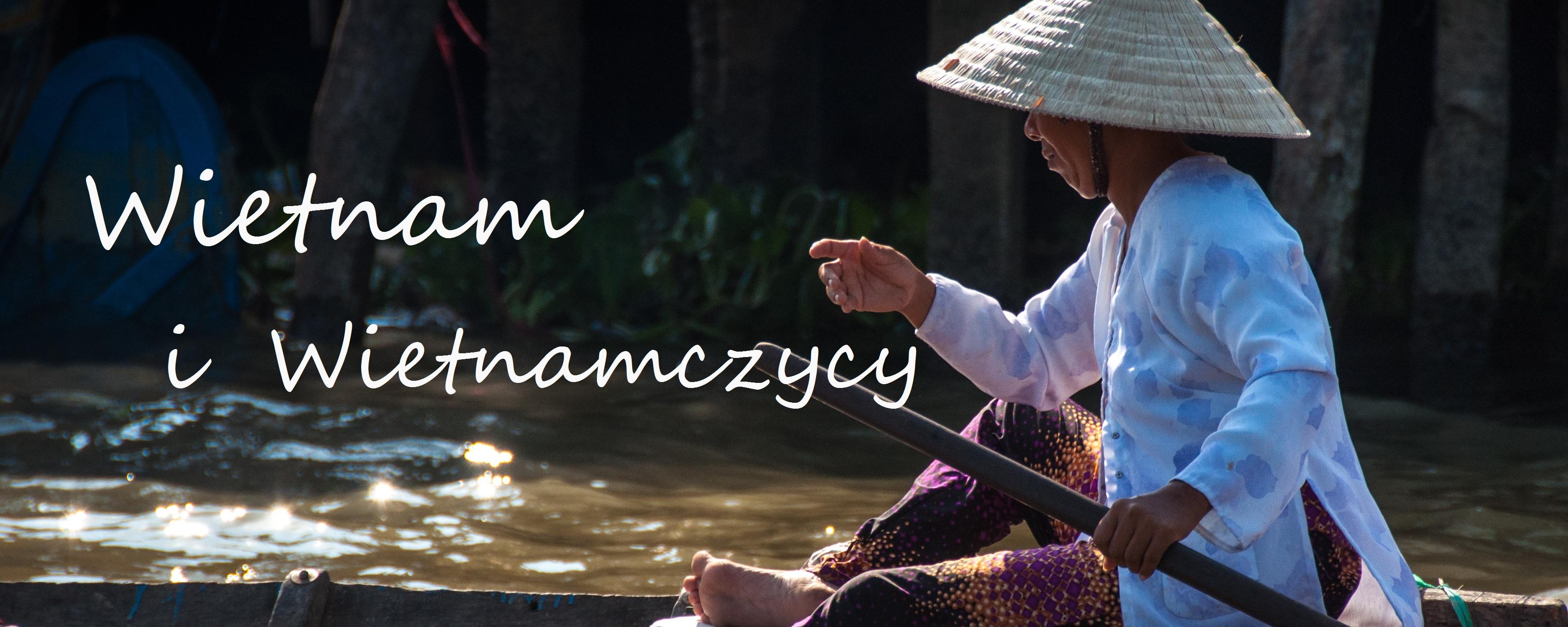 Wietnam iWietnamczycy